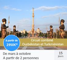 Circuit combiné Ouzbékistan / Turkménistan