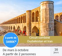 Circuit combiné Ouzbékistan et Iran